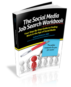 Joshua Waldman: The Social Media Job Search Workbook