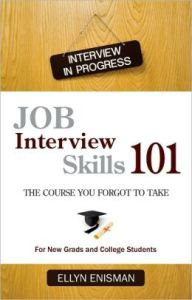 (Book Review) Job Interview Skills 101 - The Course You Forgot to Take - CareerEnlightenment
