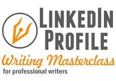 The LinkedIn Profile Writing Masterclass